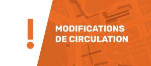 Modification de circulation