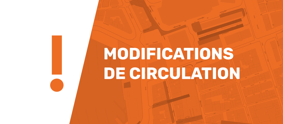 Modification de circulation